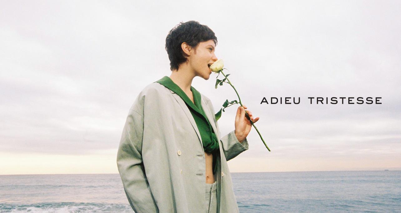 ADIEU TRISTESSE